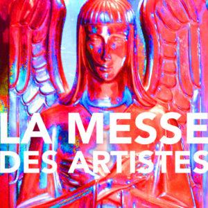 La Messe Des Artistes